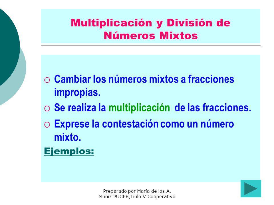 Multiplicación y División de Números Mixtos