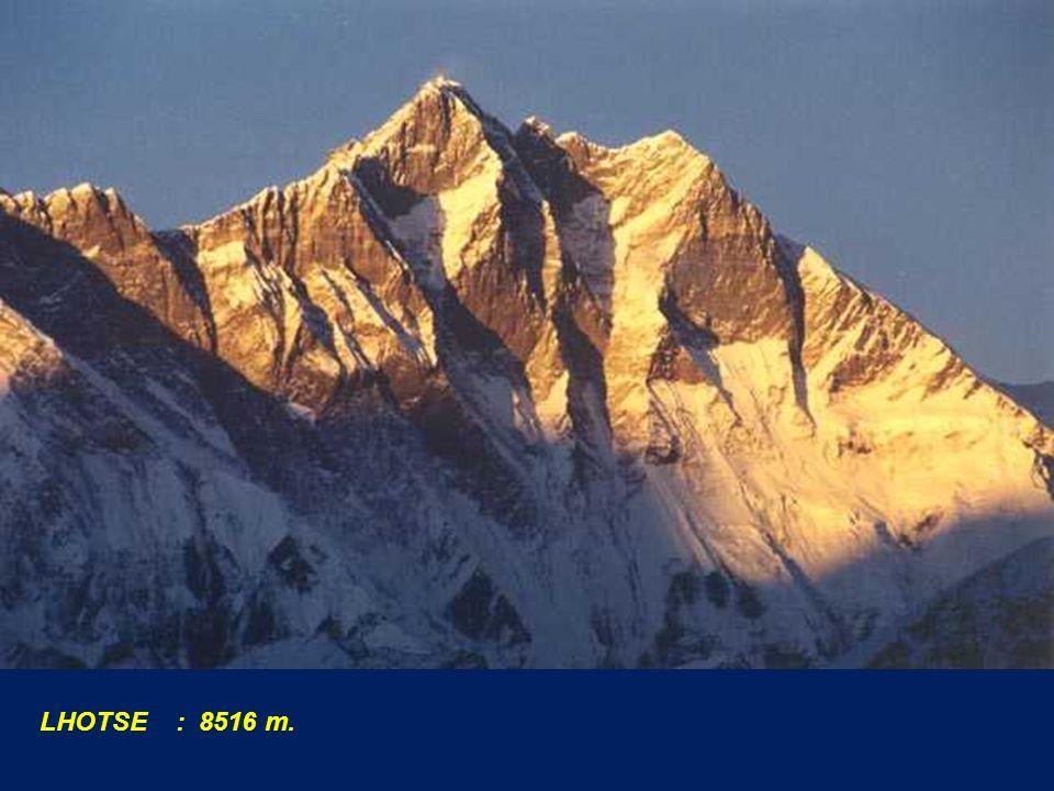 LHOTSE : 8516 m.