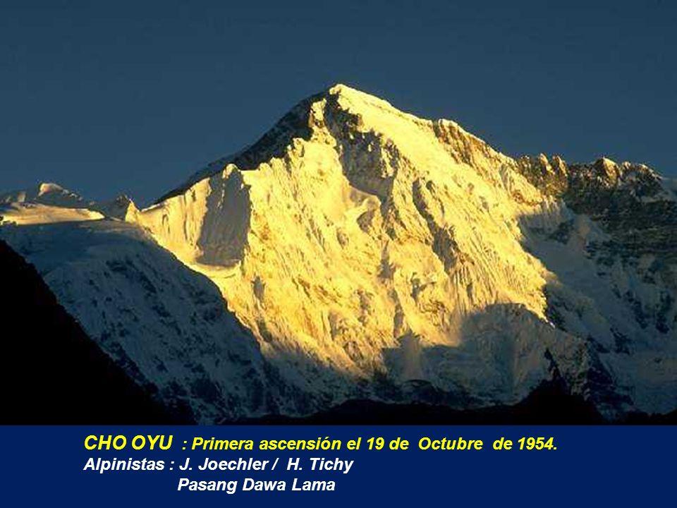CHO OYU : Primera ascensión el 19 de Octubre de 1954.