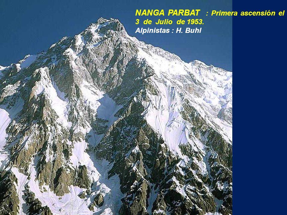 NANGA PARBAT : Primera ascensión el 3 de Julio de 1953.