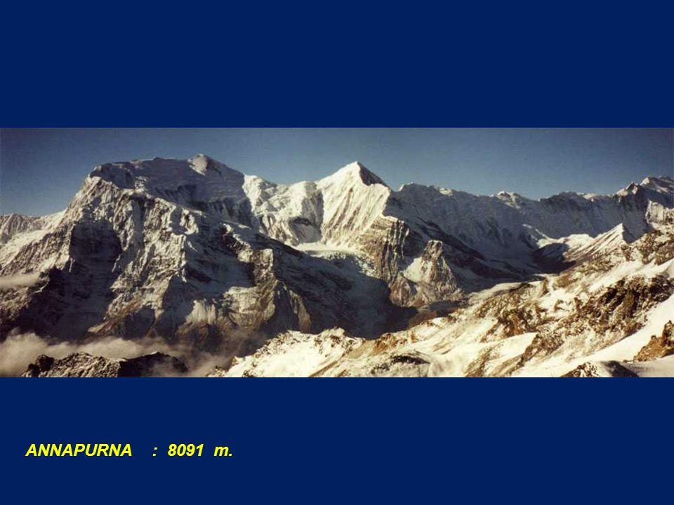 ANNAPURNA : 8091 m.