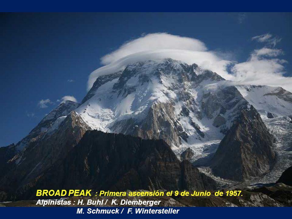 BROAD PEAK : Primera ascensión el 9 de Junio de 1957.