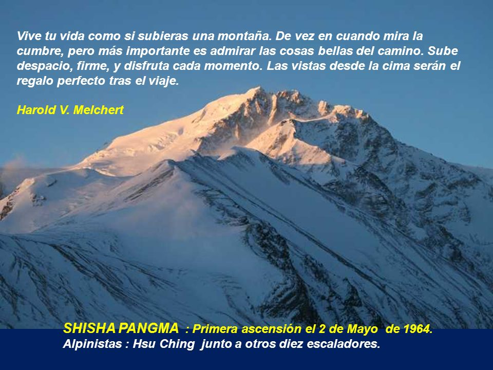 SHISHA PANGMA : Primera ascensión el 2 de Mayo de 1964.