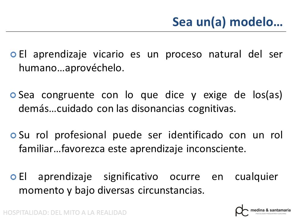 Sea un(a) modelo… El aprendizaje vicario es un proceso natural del ser humano…aprovéchelo.
