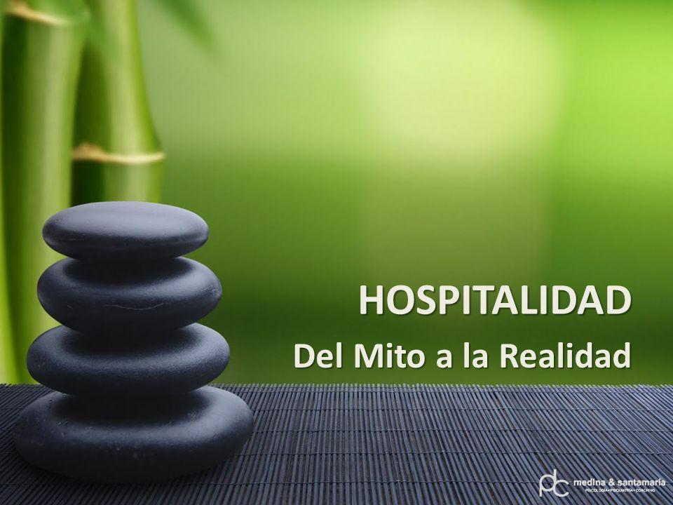 HOSPITALIDAD Del Mito a la Realidad