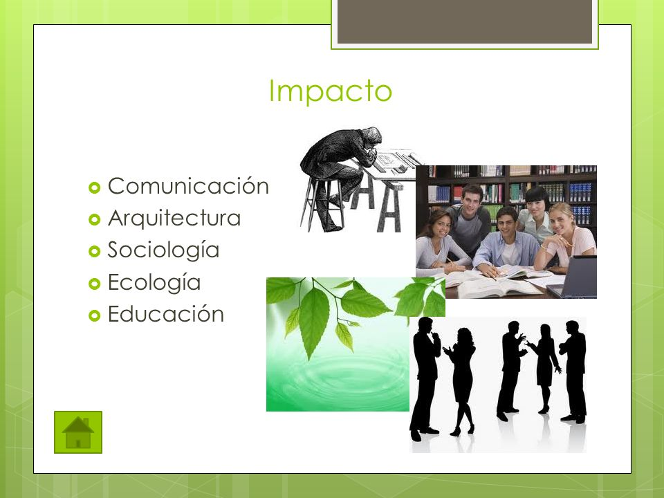 Impacto Comunicación Arquitectura Sociología Ecología Educación