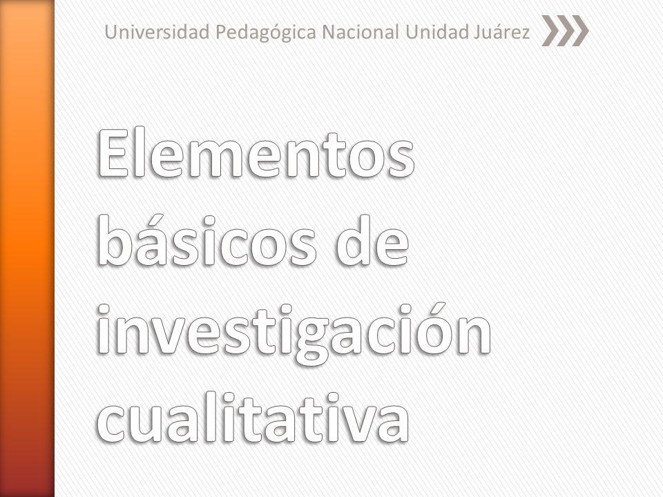 Elementos básicos de investigación cualitativa
