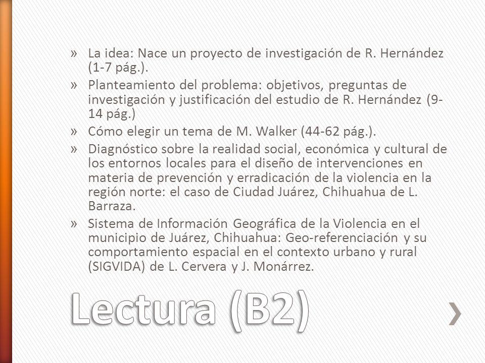La idea: Nace un proyecto de investigación de R. Hernández (1-7 pág.).