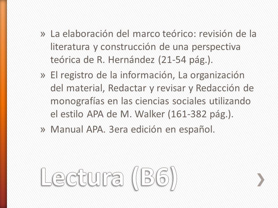 La elaboración del marco teórico: revisión de la literatura y construcción de una perspectiva teórica de R. Hernández (21-54 pág.).