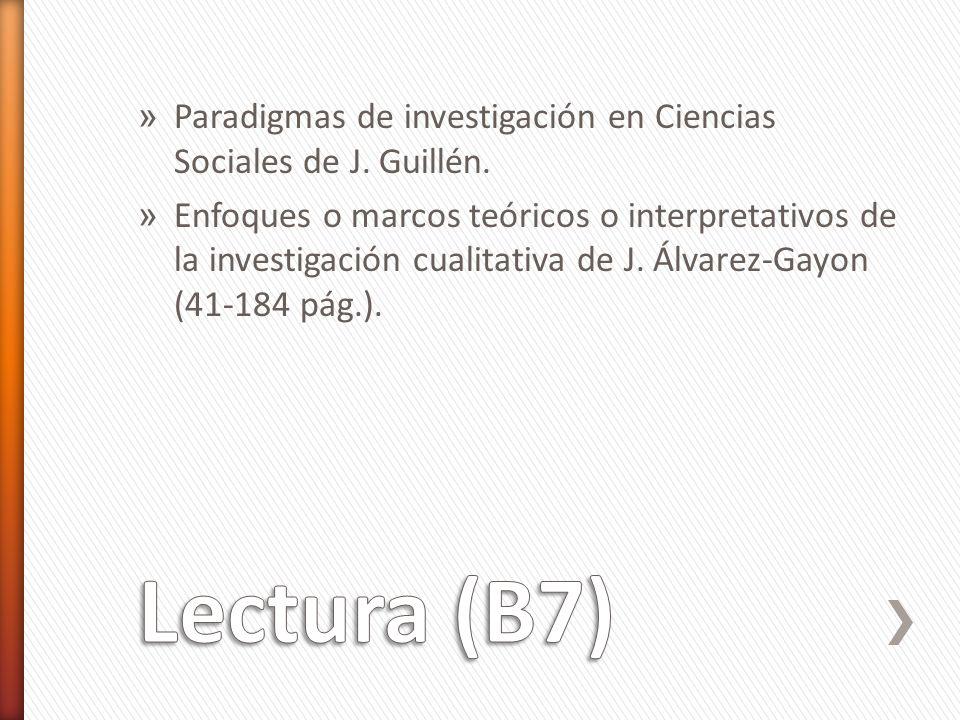 Paradigmas de investigación en Ciencias Sociales de J. Guillén.