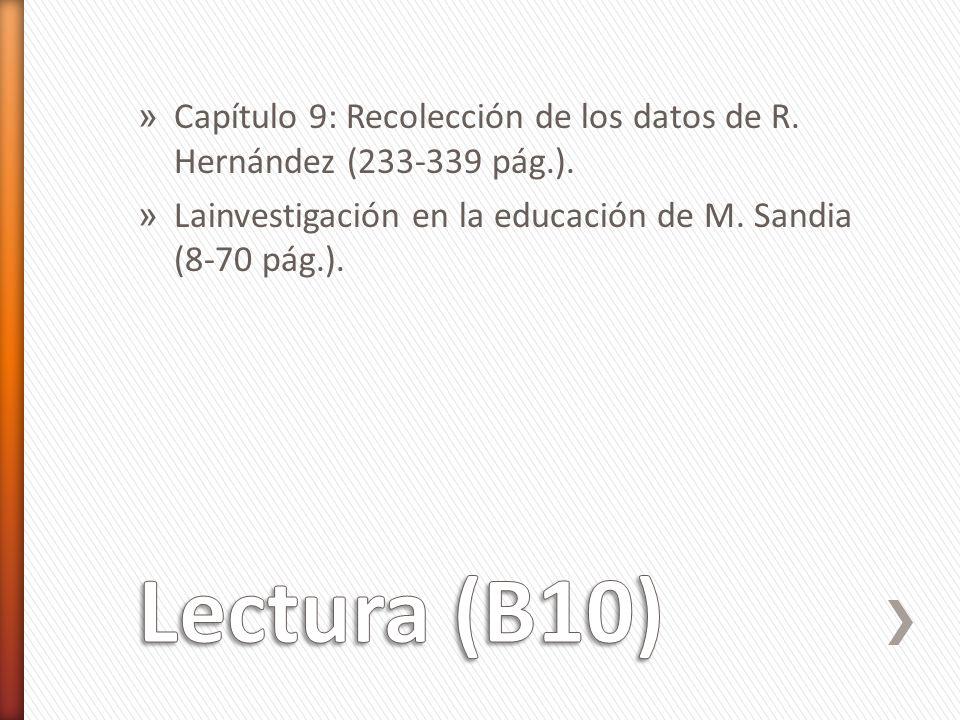 Capítulo 9: Recolección de los datos de R. Hernández (233-339 pág.).