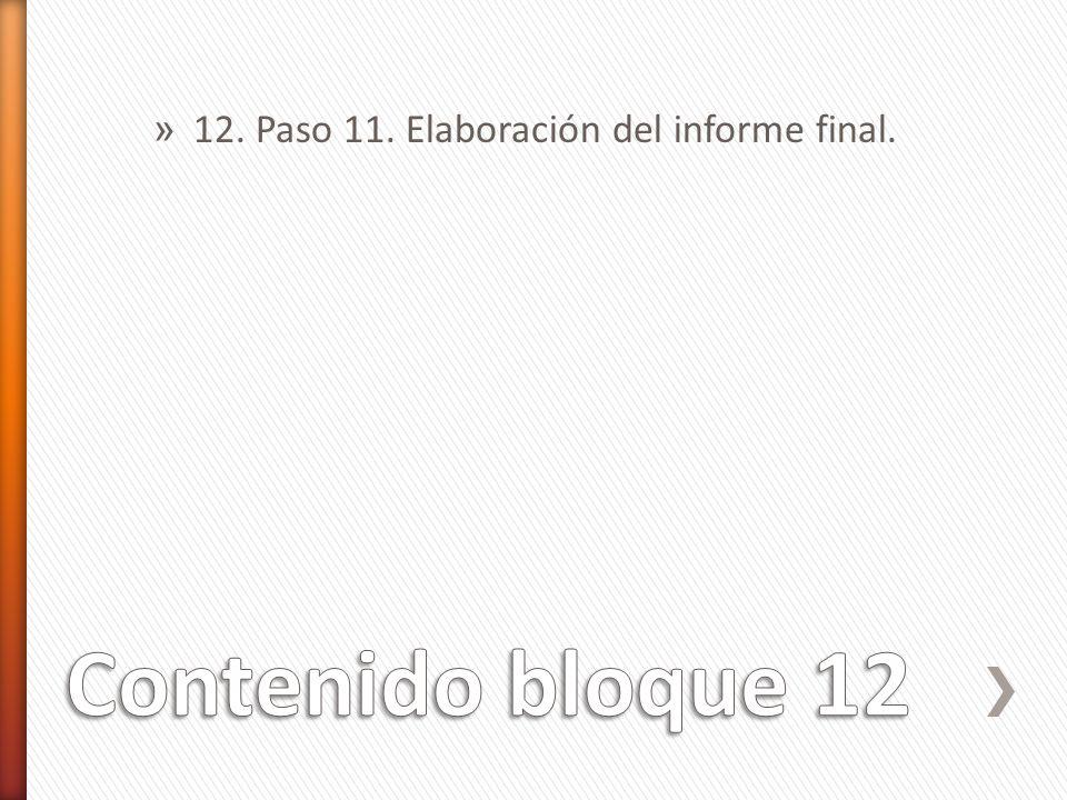 12. Paso 11. Elaboración del informe final.