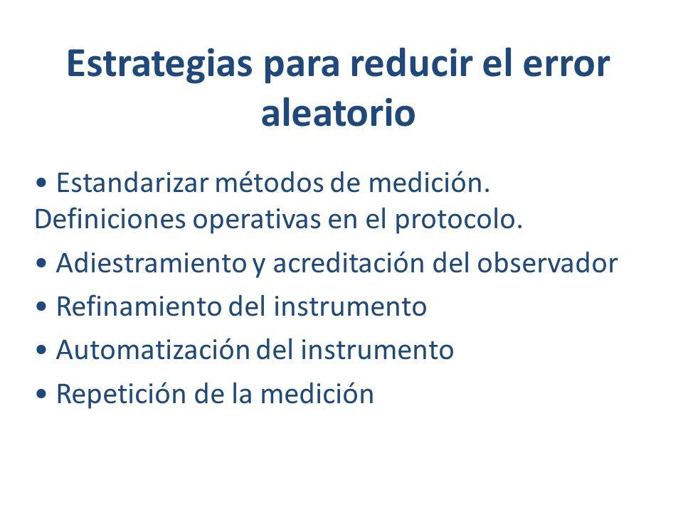Estrategias para reducir el error aleatorio