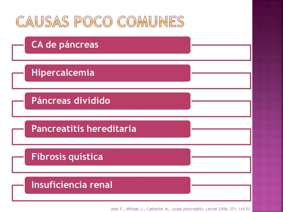 CAUSAS POCO COMUNES CA de páncreas Hipercalcemia Páncreas dividido