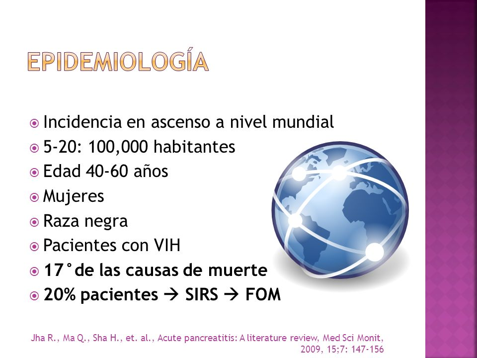 EPIDEMIOLOGíA Incidencia en ascenso a nivel mundial