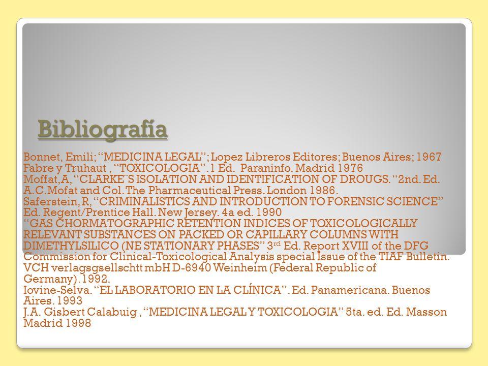 Bibliografía Bonnet, Emili; MEDICINA LEGAL ; Lopez Libreros Editores; Buenos Aires; 1967.
