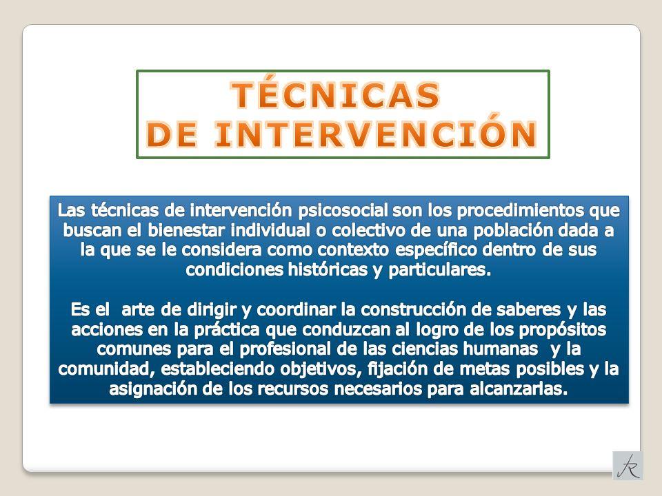 TÉCNICAS DE INTERVENCIÓN