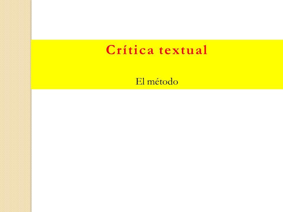 Crítica textual El método