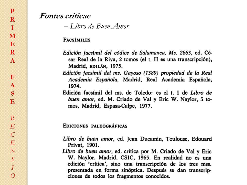 P R I M E A F S C N O Fontes criticae – Libro de Buen Amor