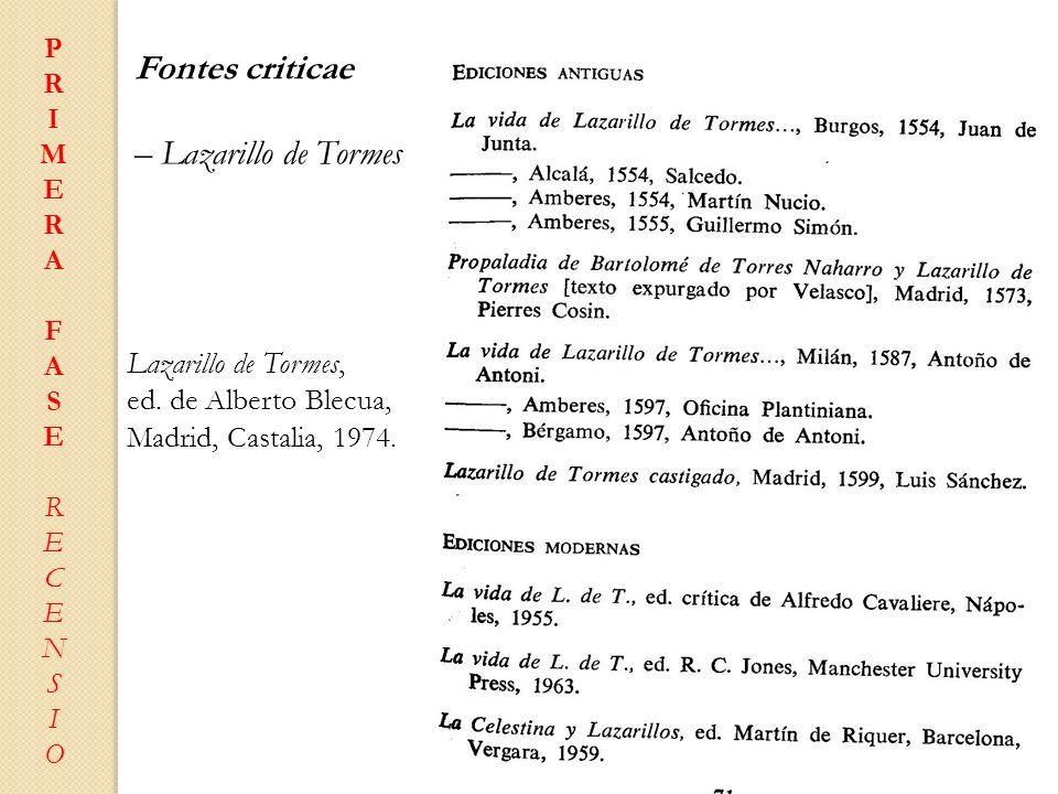 Fontes criticae – Lazarillo de Tormes Lazarillo de Tormes,