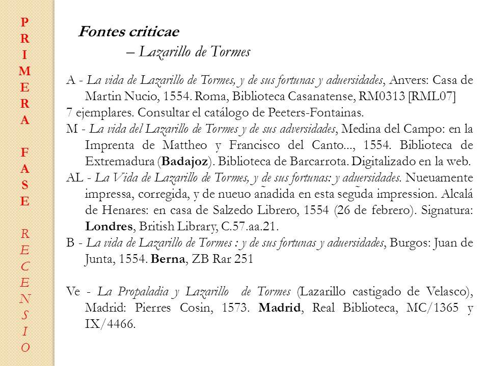 Fontes criticae – Lazarillo de Tormes P R I M E A
