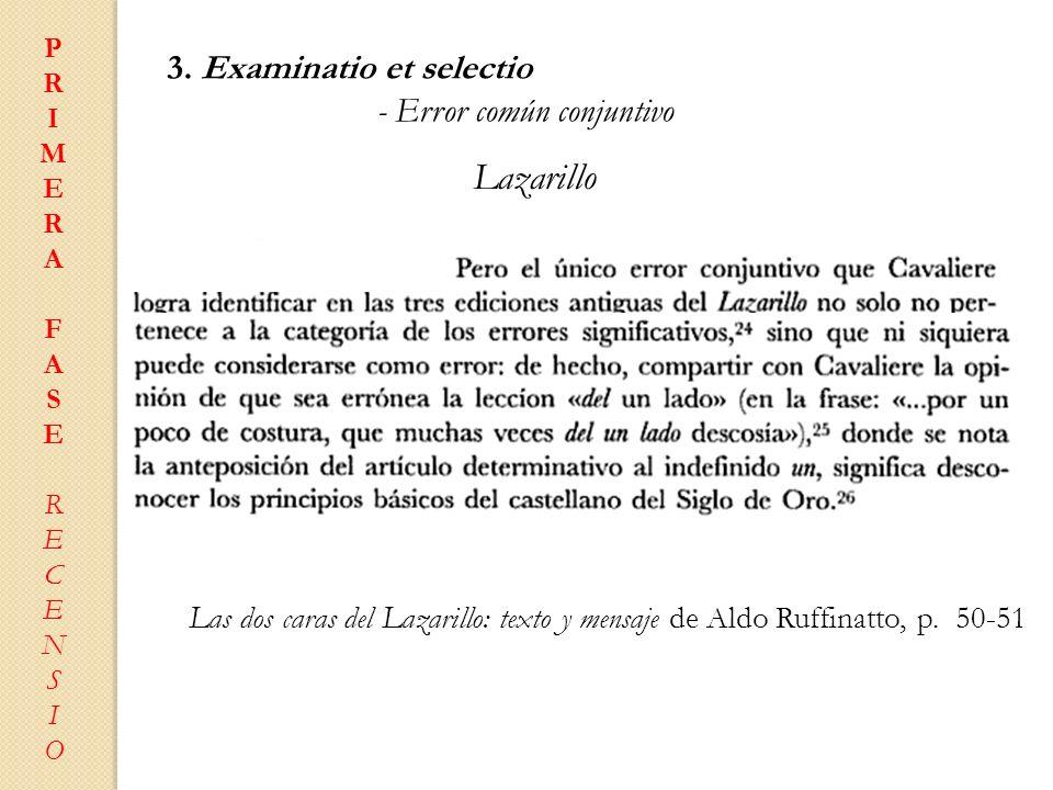 Lazarillo 3. Examinatio et selectio - Error común conjuntivo