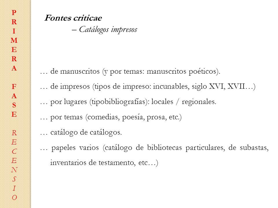 Fontes criticae – Catálogos impresos