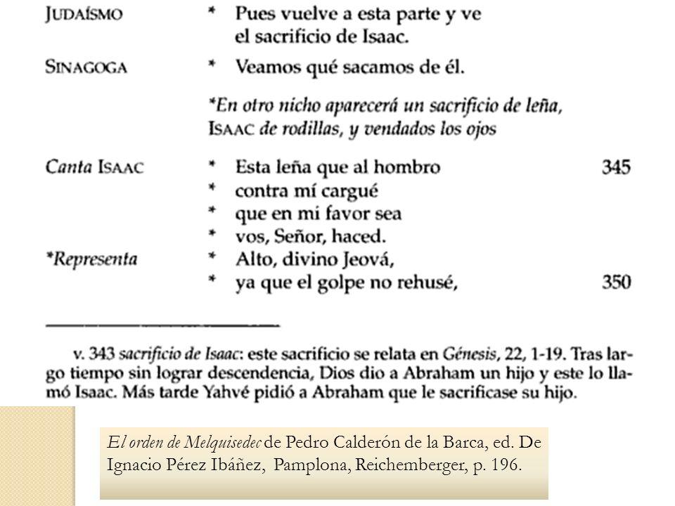 El orden de Melquisedec de Pedro Calderón de la Barca, ed