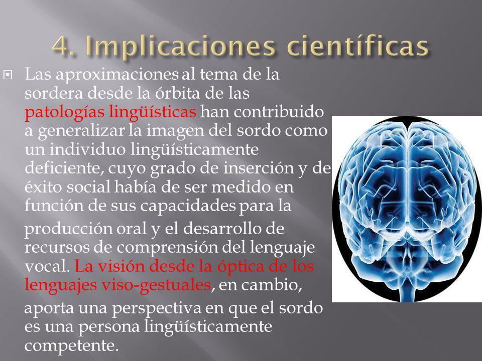 4. Implicaciones científicas