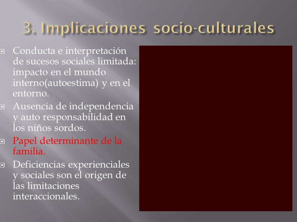 3. Implicaciones socio-culturales