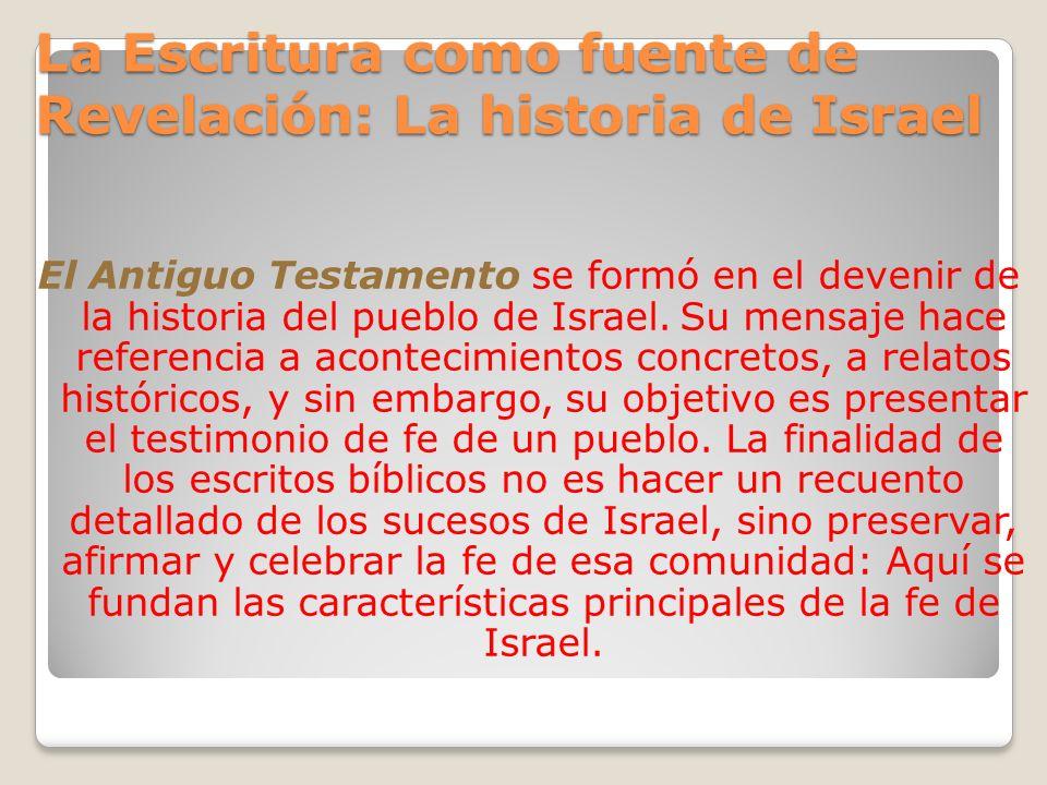 La Escritura como fuente de Revelación: La historia de Israel