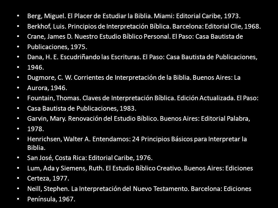 Berg, Miguel. El Placer de Estudiar la Biblia