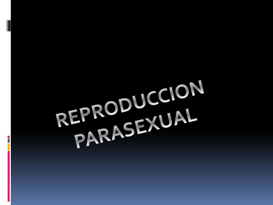 REPRODUCCION PARASEXUAL