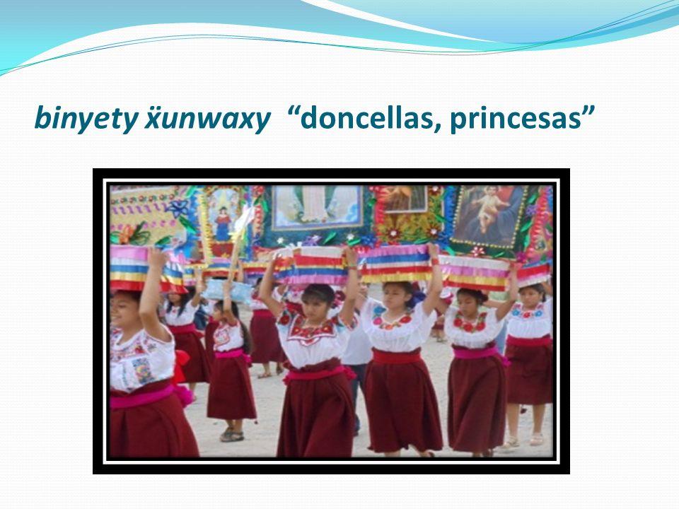binyety ẍunwaxy doncellas, princesas