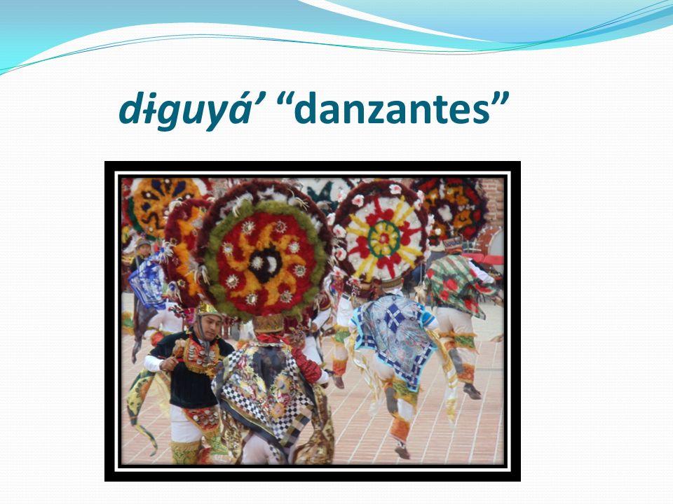 dɨguyá' danzantes