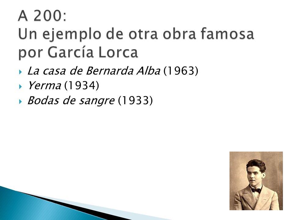 A 200: Un ejemplo de otra obra famosa por García Lorca