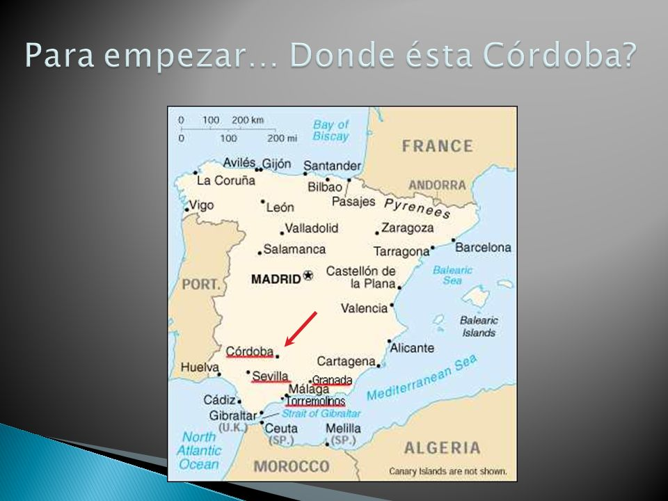 Para empezar… Donde ésta Córdoba
