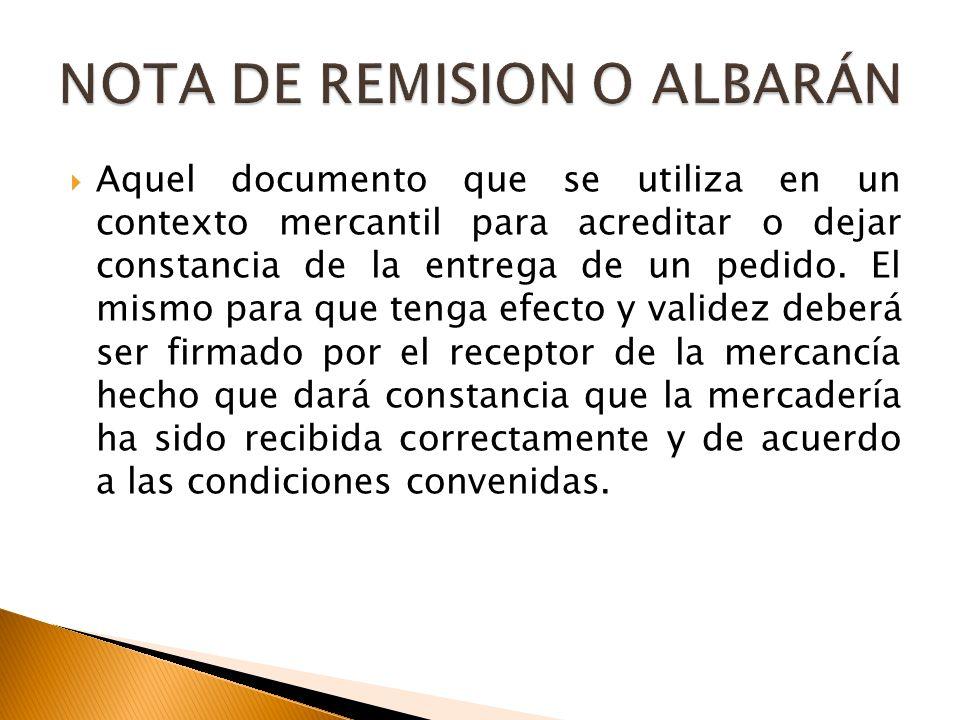 NOTA DE REMISION O ALBARÁN
