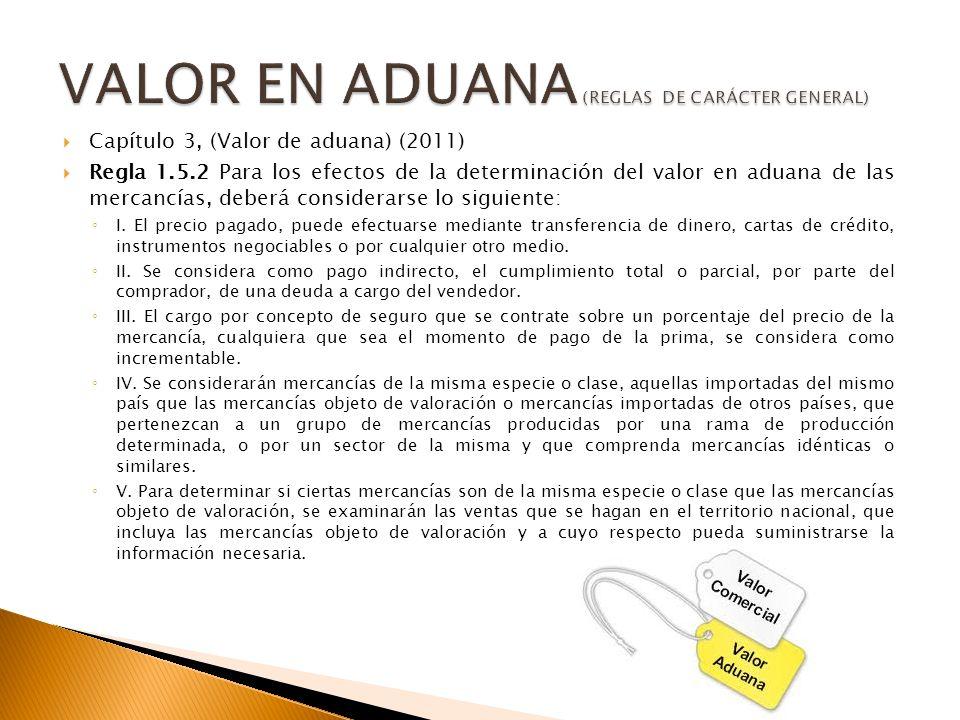 VALOR EN ADUANA (REGLAS DE CARÁCTER GENERAL)