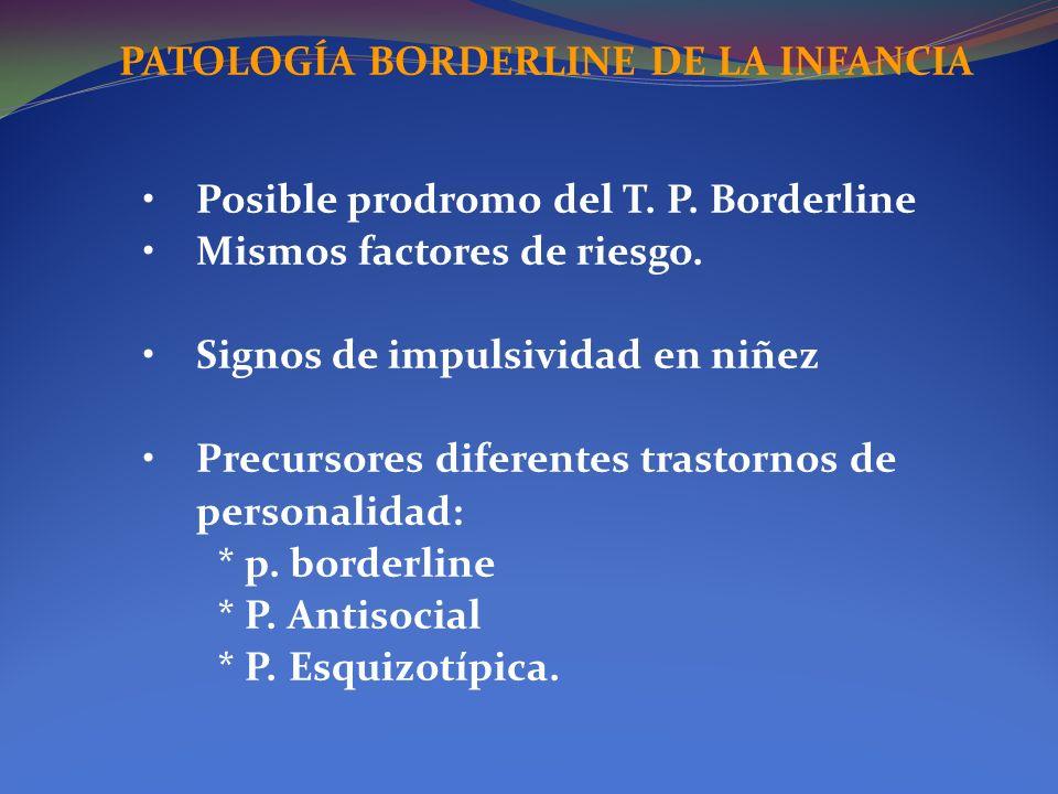 PATOLOGÍA BORDERLINE DE LA INFANCIA