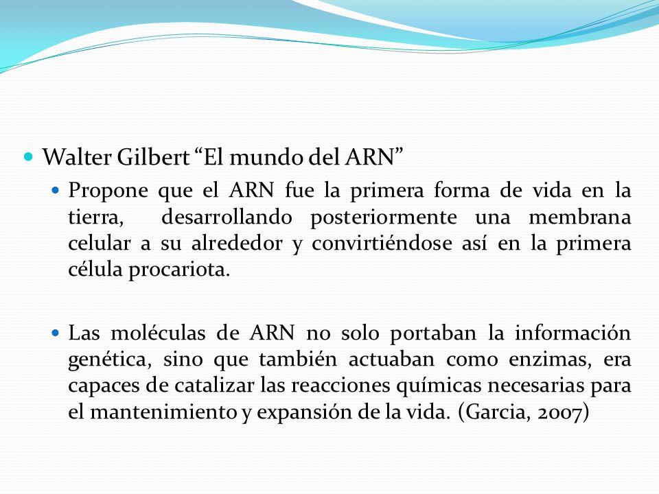 Walter Gilbert El mundo del ARN