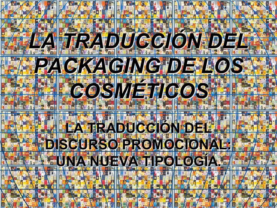 LA TRADUCCIÓN DEL PACKAGING DE LOS COSMÉTICOS