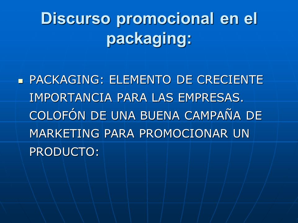 Discurso promocional en el packaging: