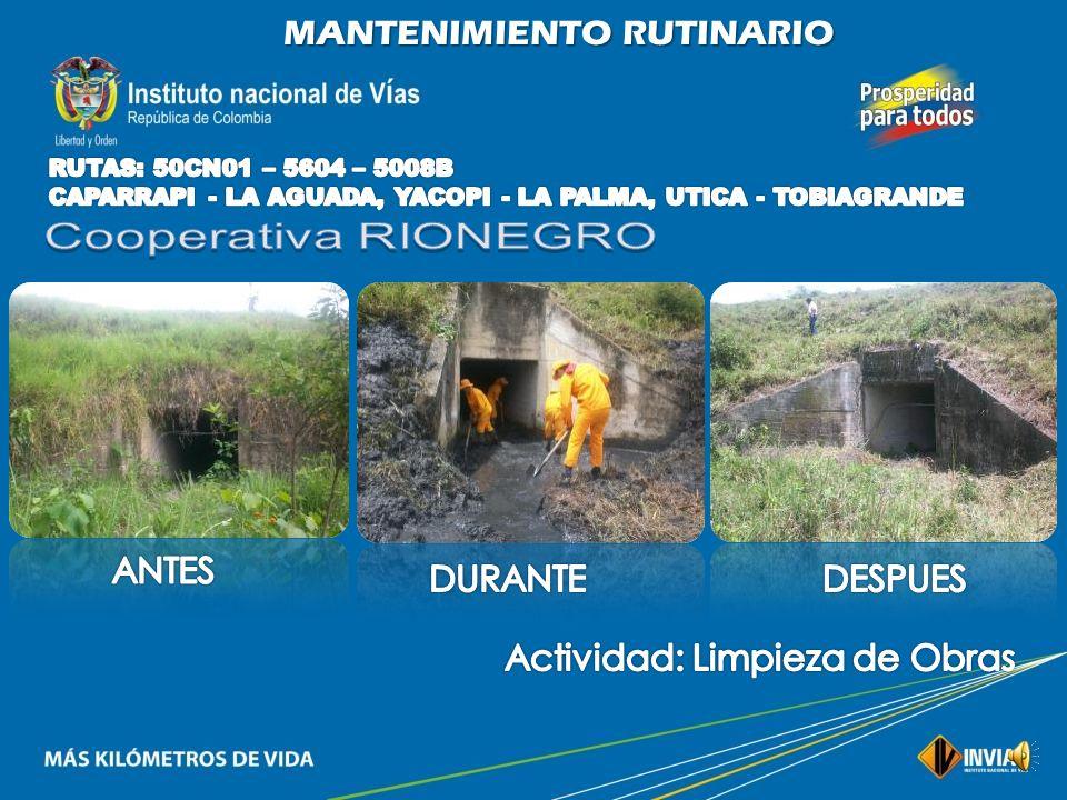 Cooperativa RIONEGRO MANTENIMIENTO RUTINARIO ANTES DURANTE DESPUES
