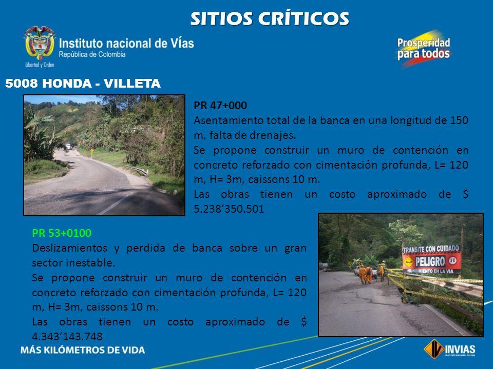 SITIOS CRÍTICOS 5008 HONDA - VILLETA PR 47+000