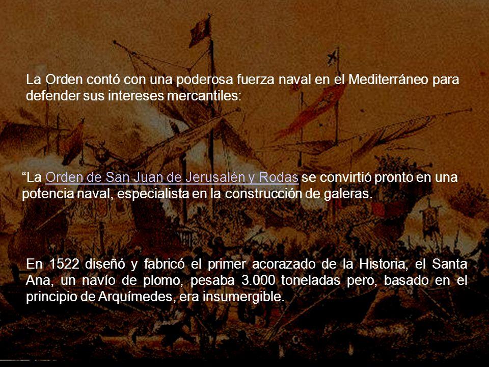 La Orden contó con una poderosa fuerza naval en el Mediterráneo para defender sus intereses mercantiles: