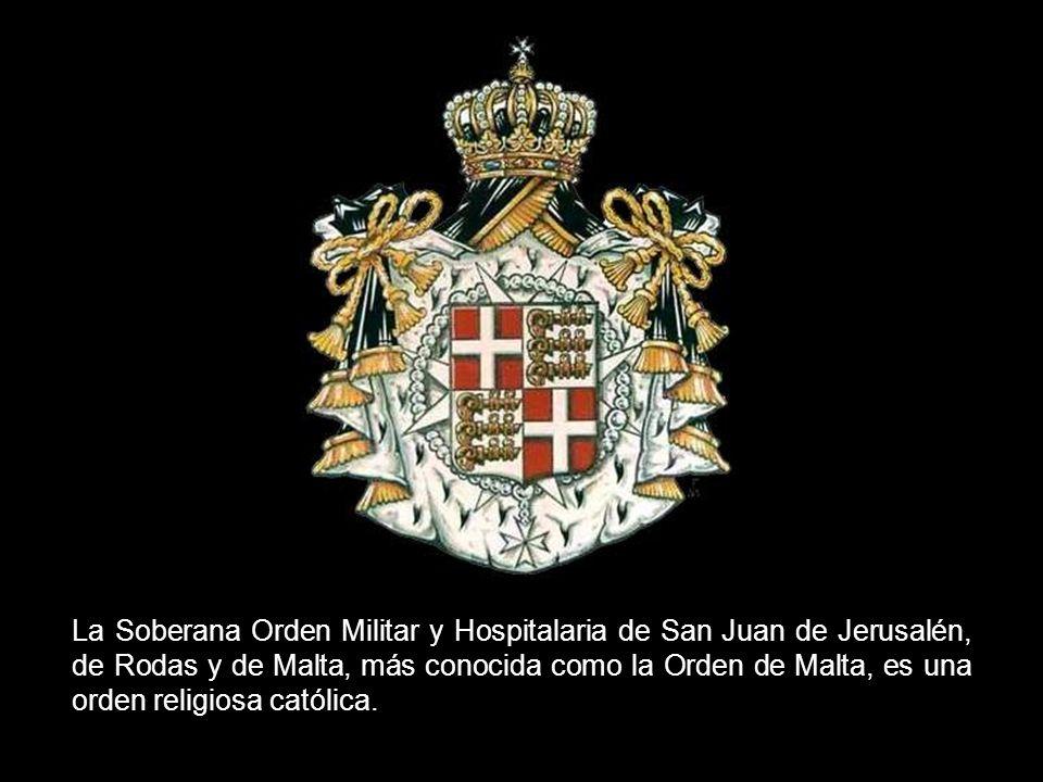 La Soberana Orden Militar y Hospitalaria de San Juan de Jerusalén, de Rodas y de Malta, más conocida como la Orden de Malta, es una orden religiosa católica.