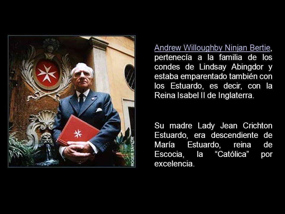Andrew Willoughby Ninjan Bertie, pertenecía a la familia de los condes de Lindsay Abingdor y estaba emparentado también con los Estuardo, es decir, con la Reina Isabel II de Inglaterra.