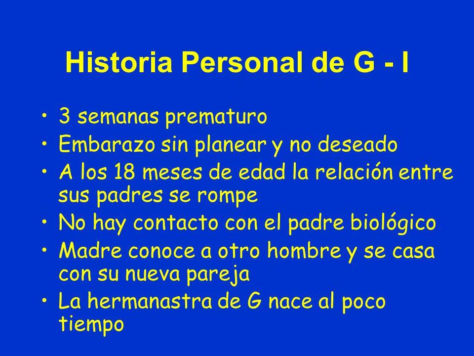 Historia Personal de G - I