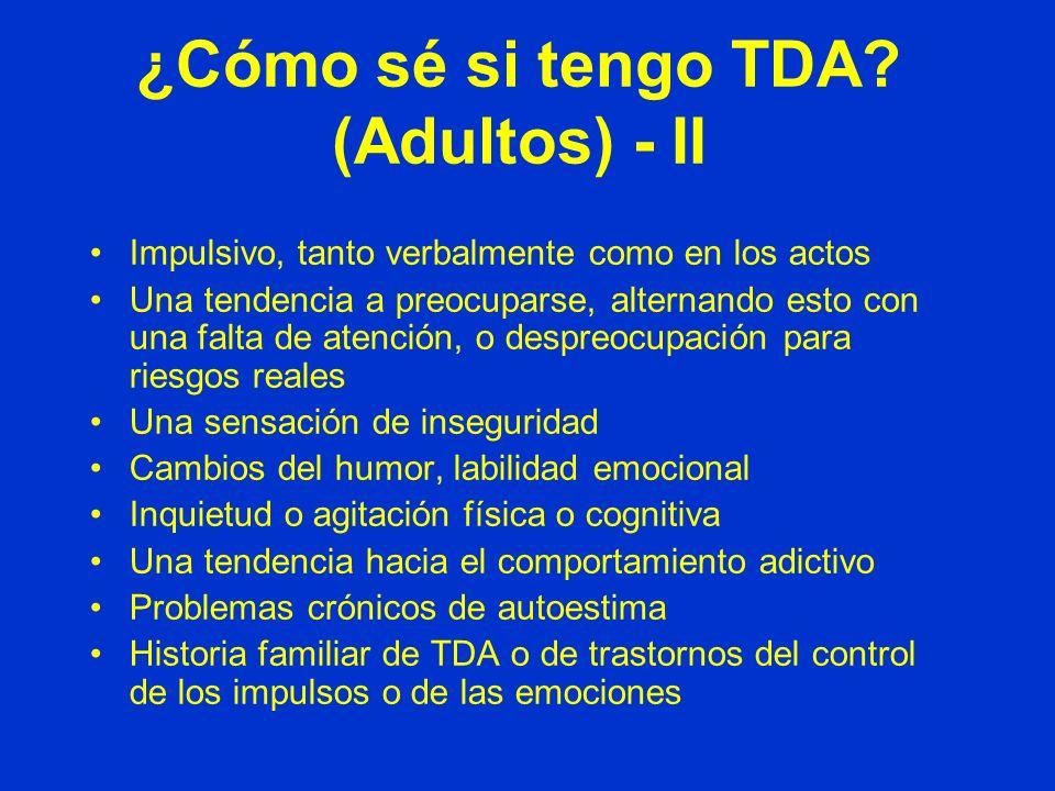 ¿Cómo sé si tengo TDA (Adultos) - II